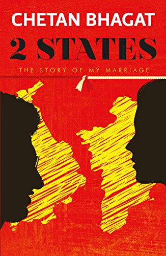 2 States - The story of my Marriage - Chetan Bhagat