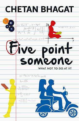 Five Point Someone - Chetan Bhagat