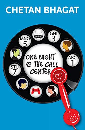 One Night at the Call Center - Chetan Bhagat