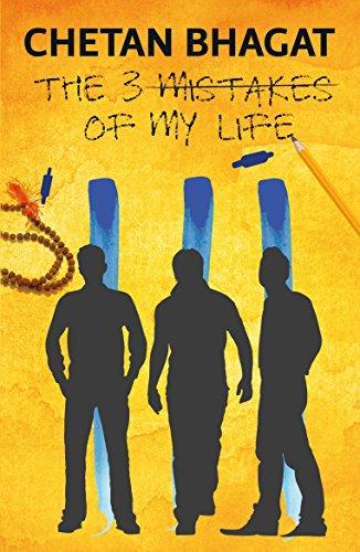 The 3 Mistakes of my Life - Chetan Bhagat